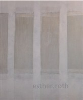 Monografie ESTHER ROTH 2006