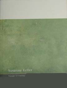 Susanne Keller BOOK Passages & Crossings