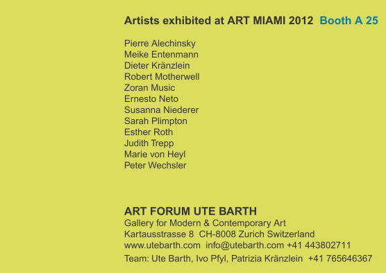 ART MIAMI 2012 GALLERY ART FORUM UTE BARTH ZURICH BOOTH A25